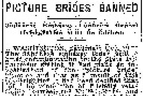 Picture Brides Banned. Japanese Embassy Confirms Report Immigration Will Be Curbed. (December 21, 1919) (ddr-densho-56-346)
