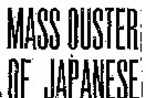 Mass Ouster of Japanese is Demanded by Atty.-Gen. Feelings of Residents in Eastern Washington 'Not Important at This Time,' Congressmen Are Told (March 2, 1942) (ddr-densho-56-658)