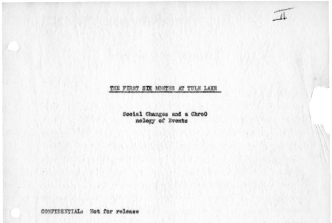 Evacuation and resettlement study, structural report, section II: the first six months at Tule Lake: social changes and a chronology of events (ddr-csujad-26-4)
