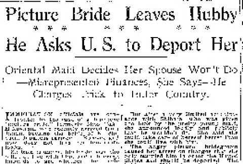 Picture Bride Leaves Hubby. He Asks U.S. to Deport Her. Oriental Maid Decides Her Spouse Won't Do -- Misrepresented Finances, She Says -- He Charges Trick to Enter Country. (January 22, 1920) (ddr-densho-56-347)