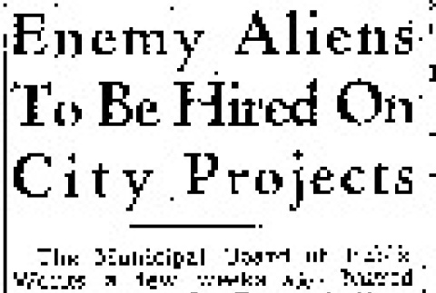Enemy Aliens To Be Hired On City Projects (January 15, 1942) (ddr-densho-56-577)