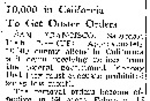 10,000 in California To Get Ouster Orders (February 8, 1942) (ddr-densho-56-610)