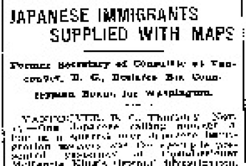 Japanese Immigrants Supplied With Maps. Former Secretary of Consulate at Vancouver, B.C., Declares His Countrymen Bound for Washington. (November 14, 1907) (ddr-densho-56-107)