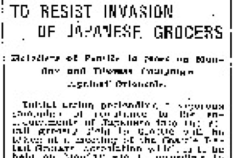 To Resist Invasion of Japanese Grocers. Retailers of Seattle to Meet on Monday and Discuss Campaign Against Orientals. (May 3, 1914) (ddr-densho-56-248)
