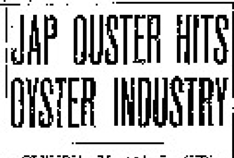 Jap Ouster Hits Oyster Industry (March 5, 1942) (ddr-densho-56-667)