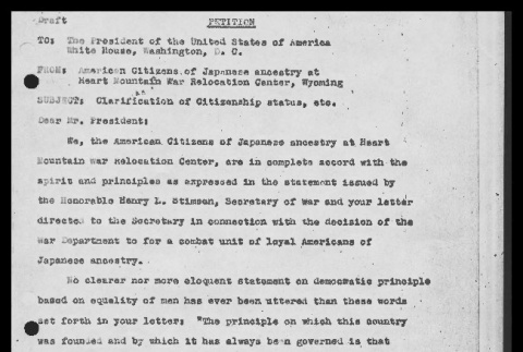 Draft of petition to the President of the United States of America from American citizens of Japanese ancestry at Heart Mountain Relocation Center, Wyoming (ddr-csujad-55-877)