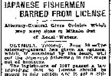 Japanese Fishermen Barred From License. Attorney-General Gives Opinion Which May Keep Sons of Mikado Out of Local Waters. (June 30, 1908) (ddr-densho-56-129)