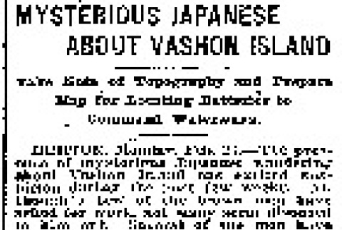 Mysterious Japanese About Vashon Island. Take Note of Topography and Prepare Map for Locating Batteries to Command Waterways. (February 24, 1908) (ddr-densho-56-121)