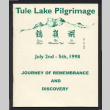 Tule Lake pilgrimage, July 2nd-5th, 1998, journey of remembrance and discovery (ddr-csujad-55-2719)