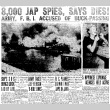 8,000 Jap Spies, Says Dies! Army, F.B.I. Accused of Buck-Passing. 5 Nipponese Espionage Agencies Held Active. (February 5, 1942) (ddr-densho-56-598)