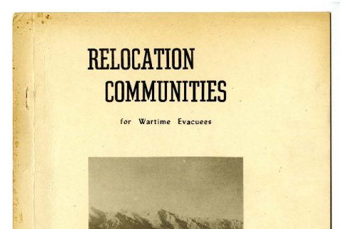 Relocation Communities for Wartime Evacuees, September 1942 (ddr-csujad-19-23)